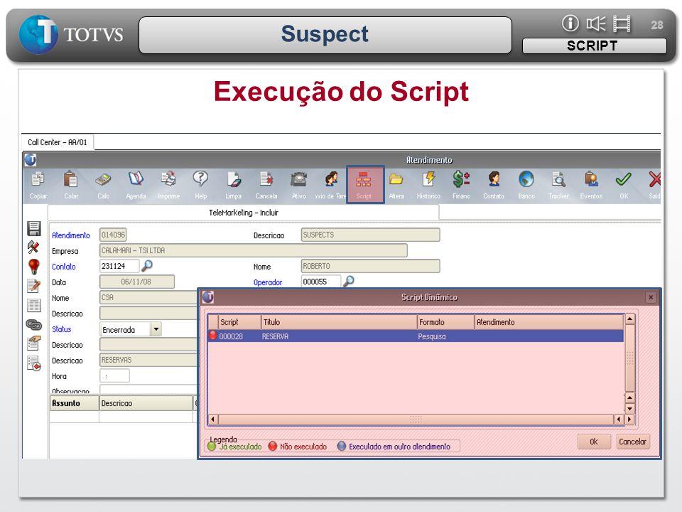 28 Suspect SCRIPT Execução do Script