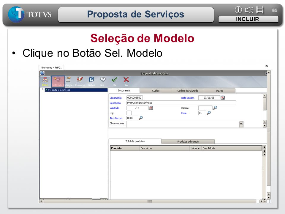 Seleção de Modelo Clique no Botão Sel. Modelo Proposta de Serviços
