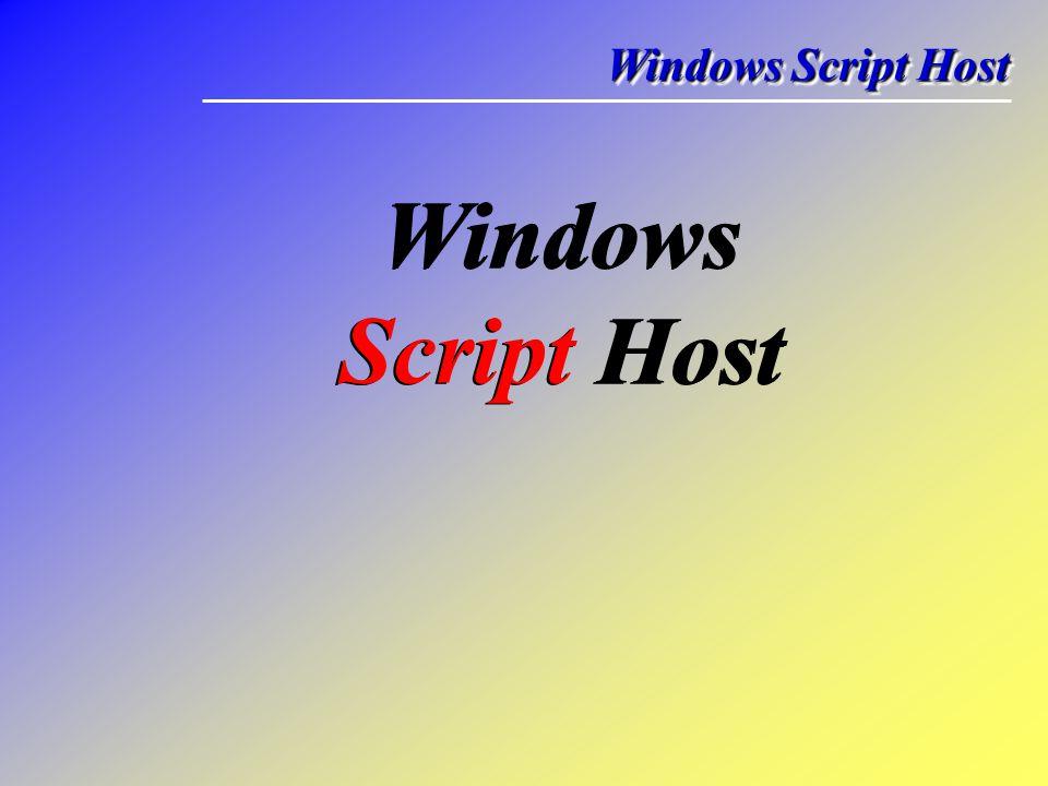 Windows Script Host Windows Script Host