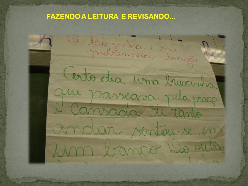 FAZENDO A LEITURA E REVISANDO...