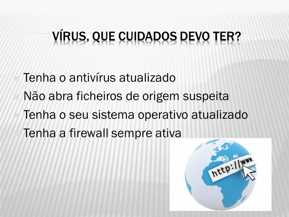 vírus, Que cuidados devo ter