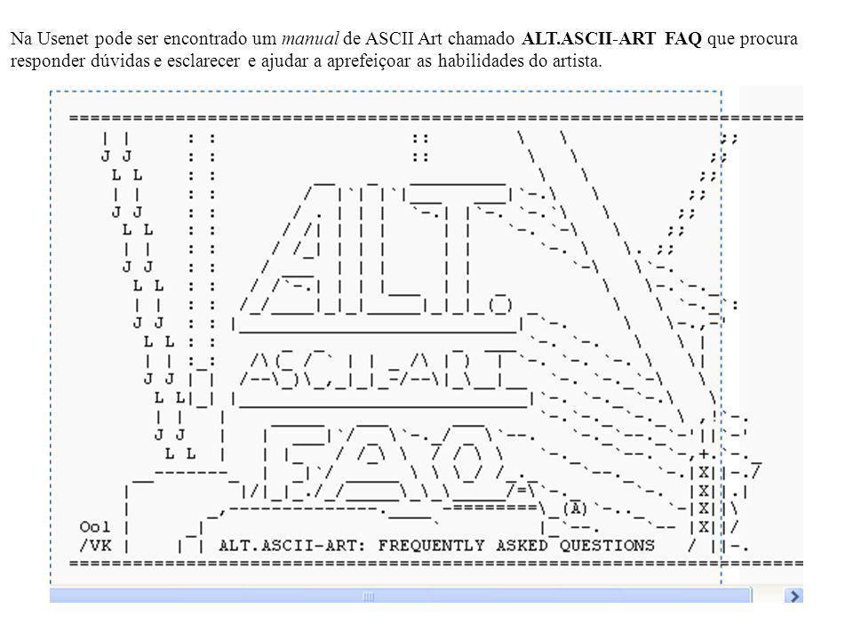 Na Usenet pode ser encontrado um manual de ASCII Art chamado ALT