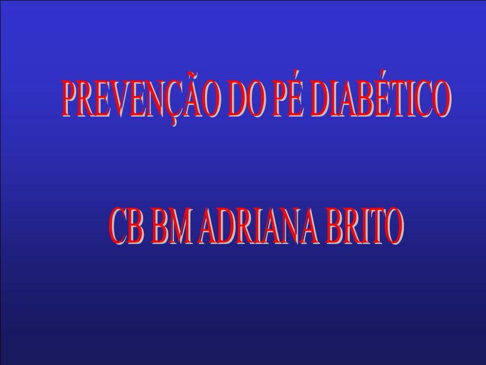 PREVENÇÃO DO PÉ DIABÉTICO