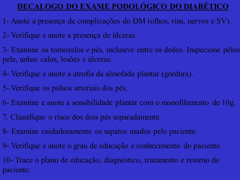DECALOGO DO EXAME PODOLÓGICO DO DIABÉTICO