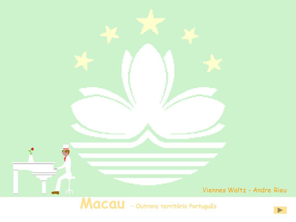 Macau – Outrora território Português