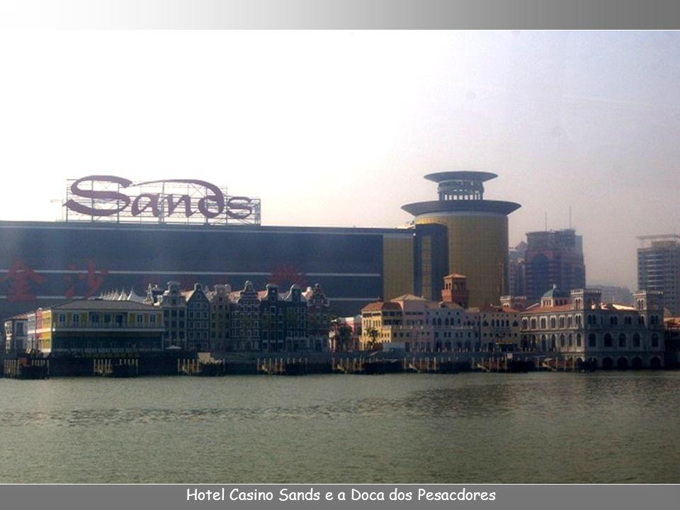 Hotel Casino Sands e a Doca dos Pesacdores
