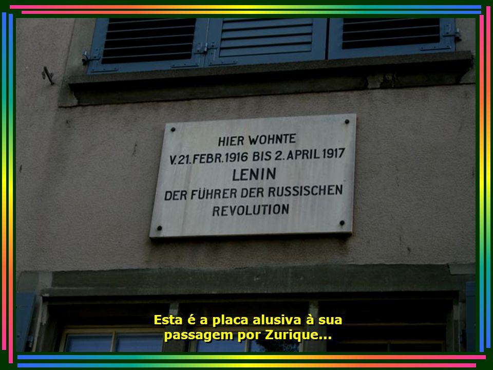Esta é a placa alusiva à sua passagem por Zurique...