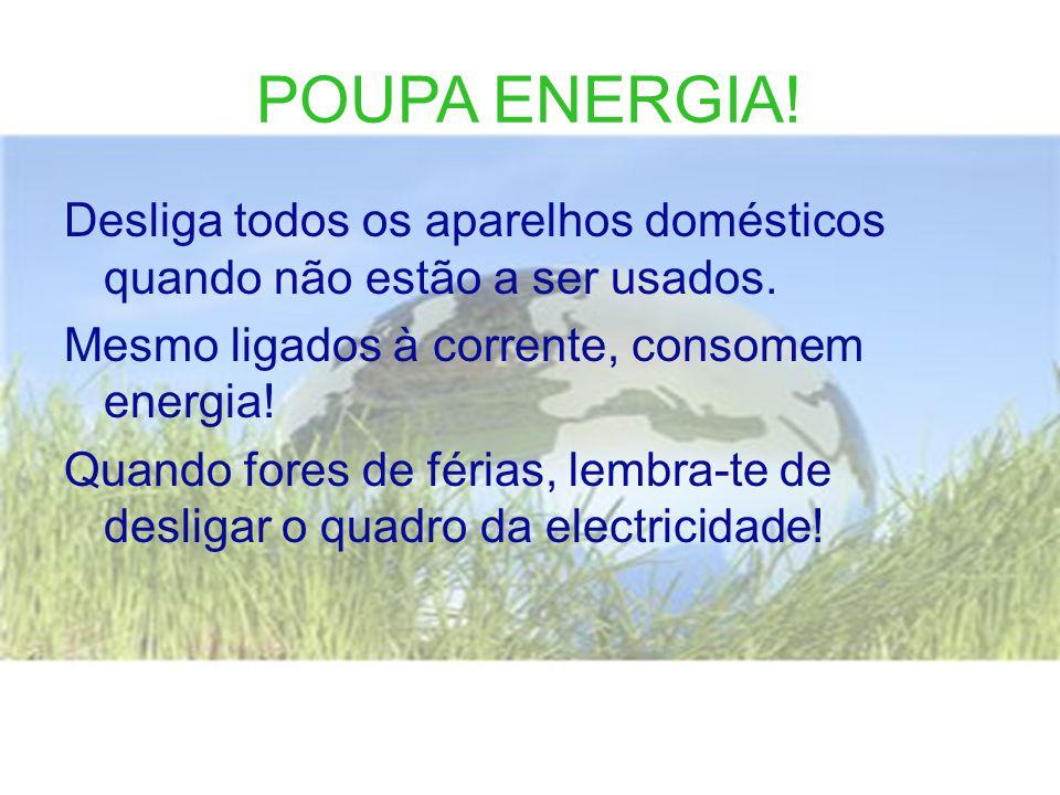 POUPA ENERGIA!