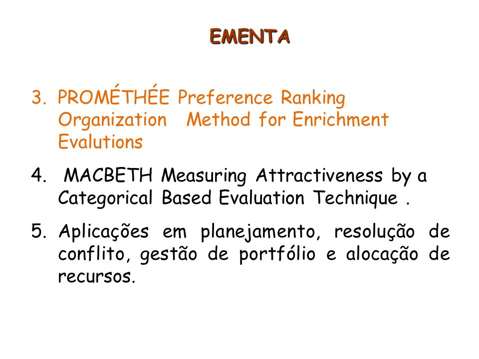 EMENTA PROMÉTHÉE Preference Ranking Organization Method for Enrichment Evalutions.