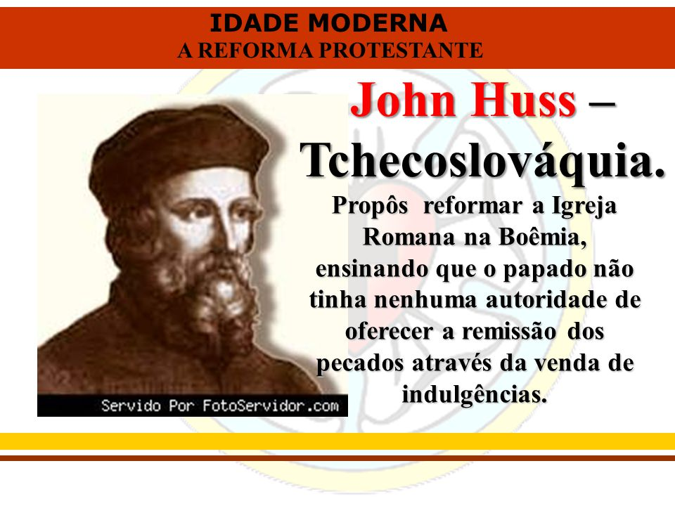 John Huss – Tchecoslováquia.