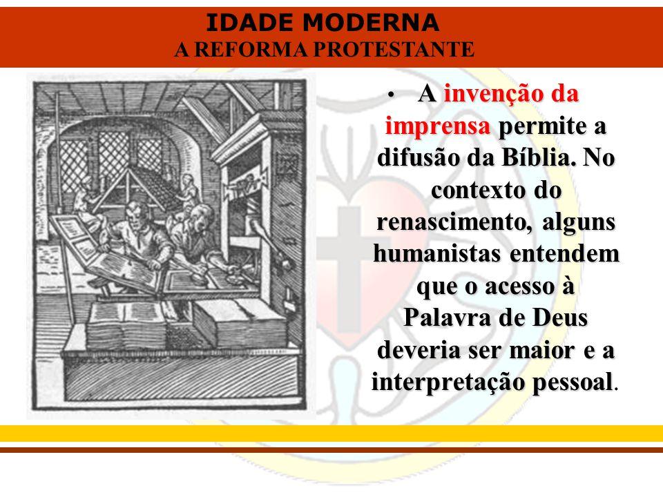 A invenção da imprensa permite a difusão da Bíblia