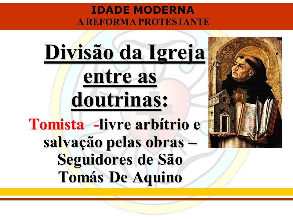 Divisão da Igreja entre as doutrinas: