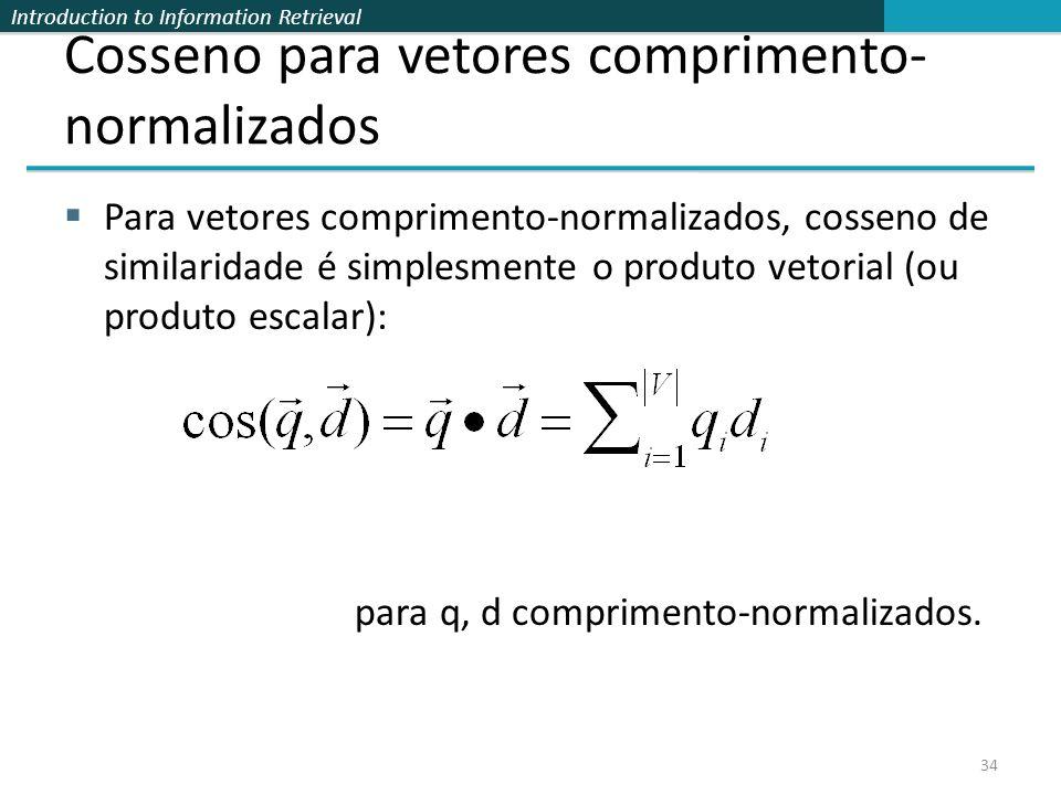 Cosseno para vetores comprimento-normalizados