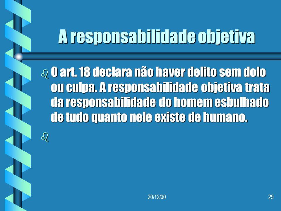 A responsabilidade objetiva