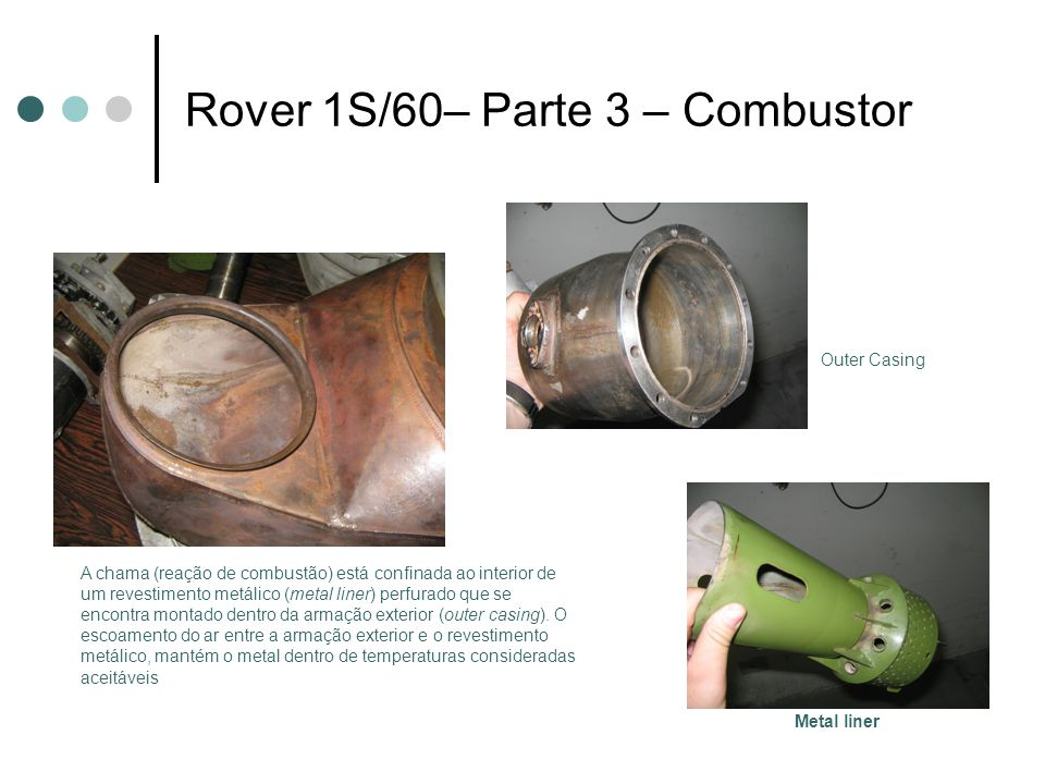 Rover 1S/60– Parte 3 – Combustor