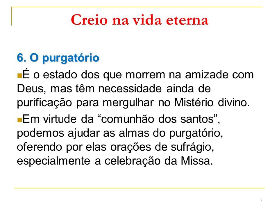 Creio na vida eterna 6. O purgatório