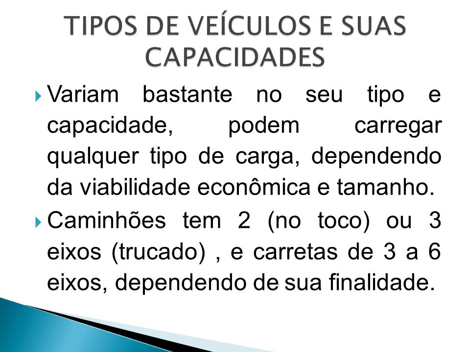 TIPOS DE VEÍCULOS E SUAS CAPACIDADES