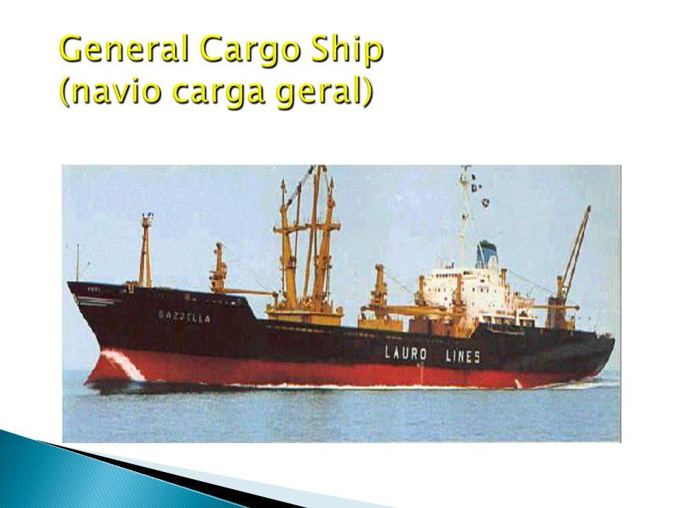 General Cargo Ship (navio carga geral)