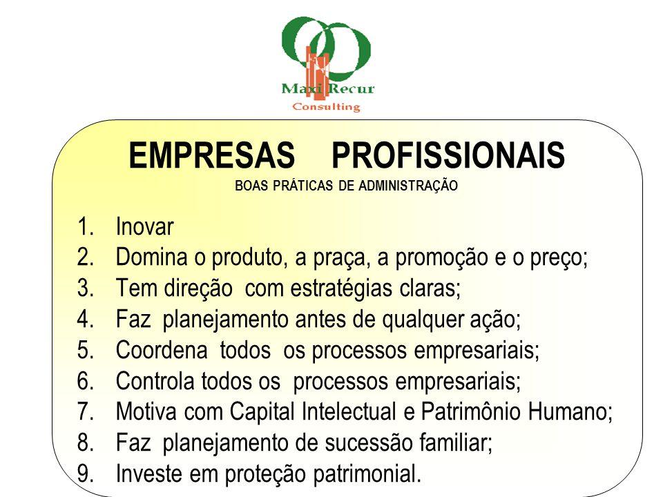 EMPRESAS PROFISSIONAIS BOAS PRÁTICAS DE ADMINISTRAÇÃO