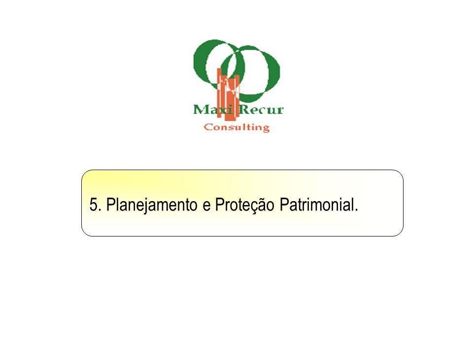 5. Planejamento e Proteção Patrimonial.
