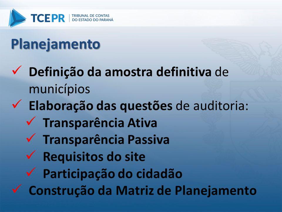 Planejamento Definição da amostra definitiva de municípios