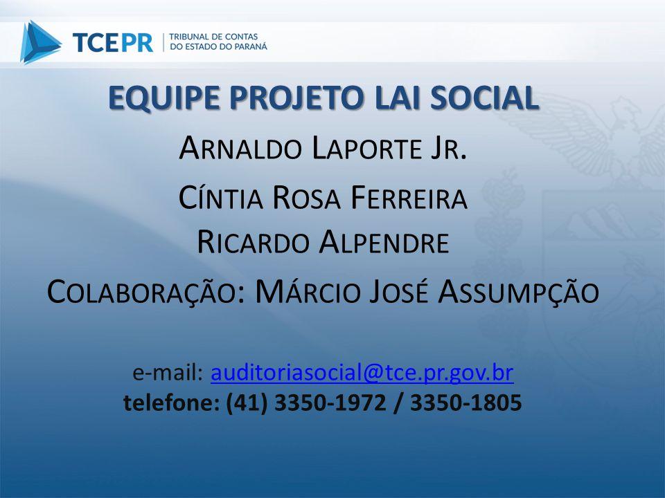 EQUIPE PROJETO LAI SOCIAL Arnaldo Laporte Jr.