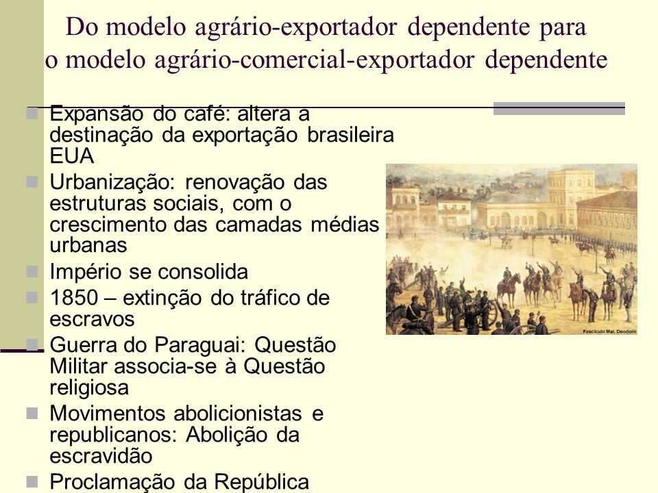 Do modelo agrário-exportador dependente para o modelo agrário-comercial-exportador dependente