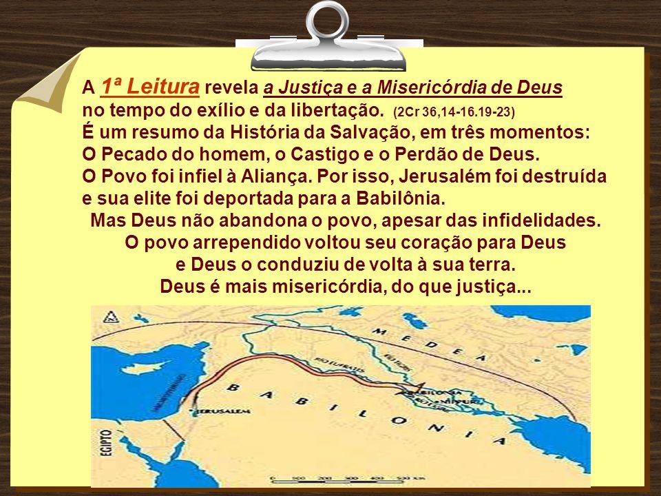 A 1ª Leitura revela a Justiça e a Misericórdia de Deus