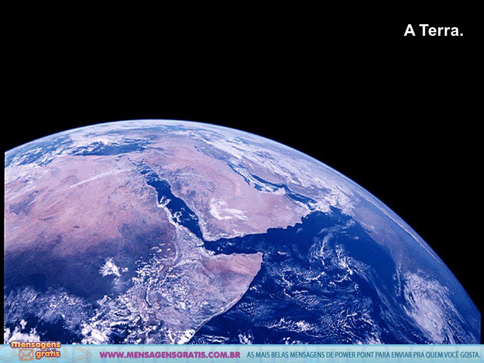 A Terra.