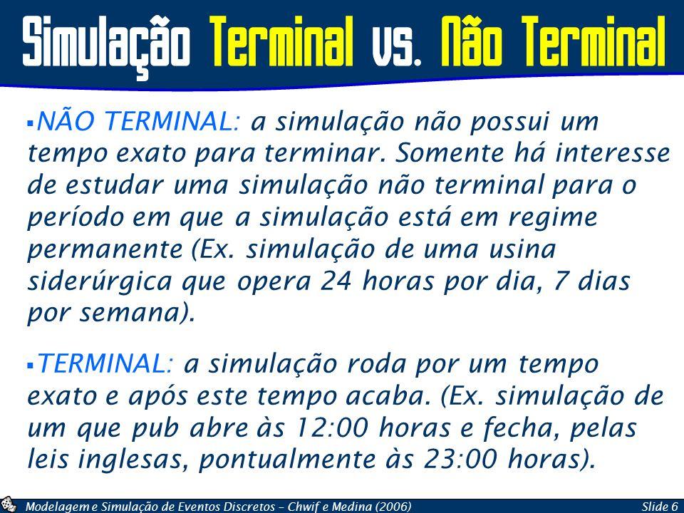 Simulação Terminal vs. Não Terminal