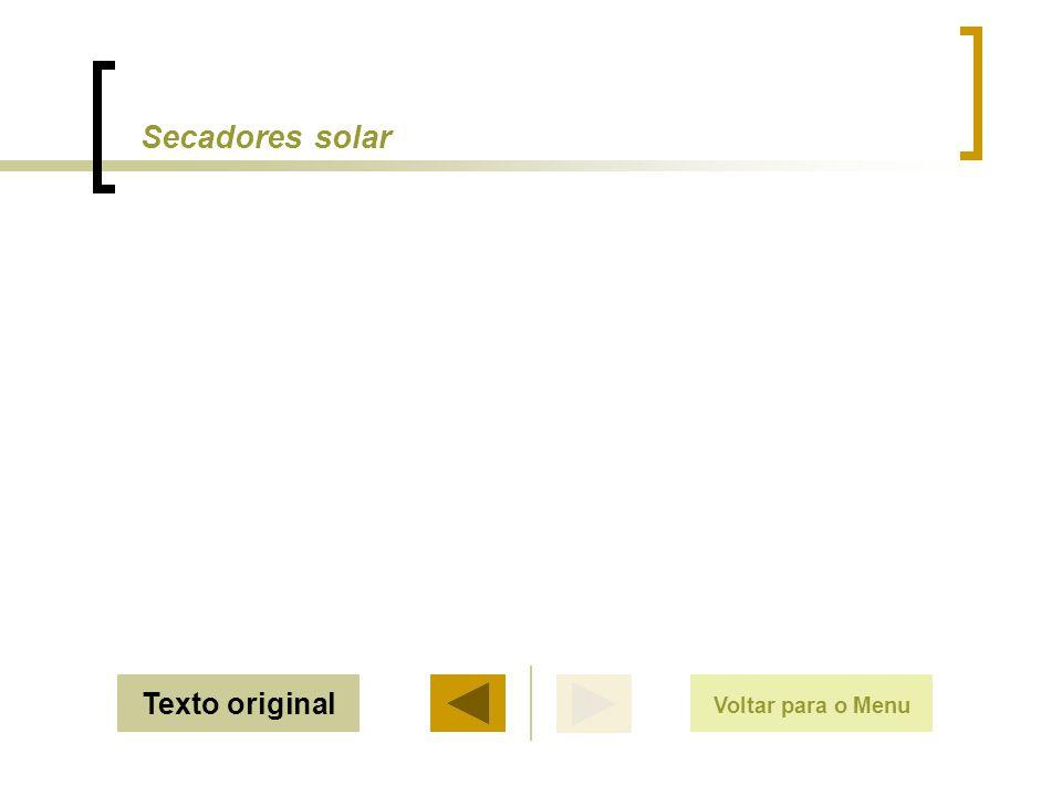 Secadores solar Texto original Voltar para o Menu Sair