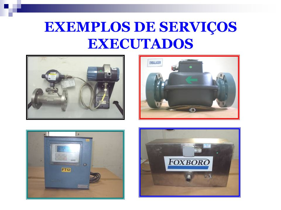 EXEMPLOS DE SERVIÇOS EXECUTADOS