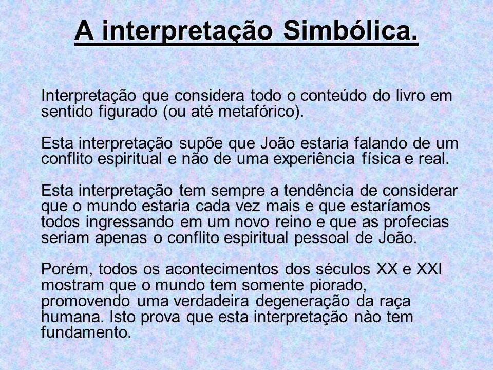 A interpretação Simbólica.