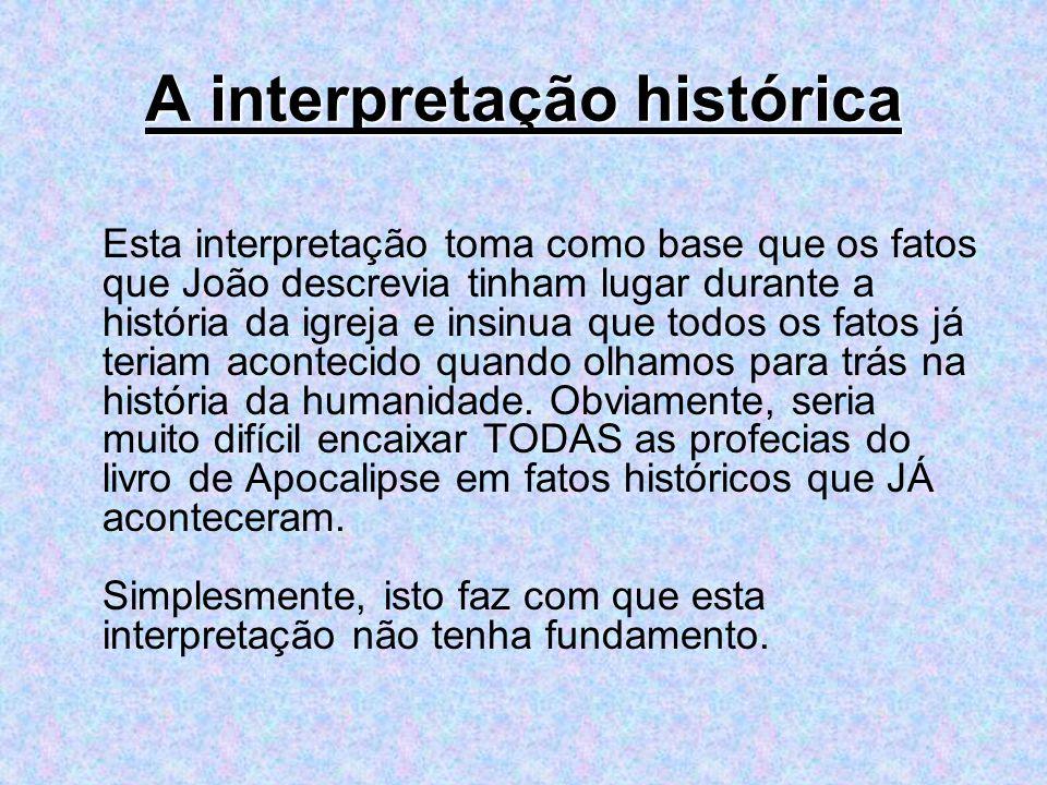 A interpretação histórica
