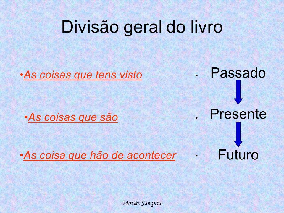 Divisão geral do livro Passado Presente Futuro