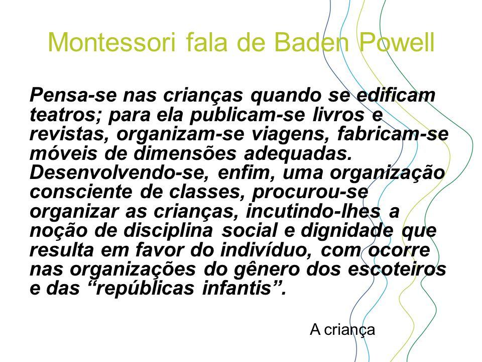 Montessori fala de Baden Powell