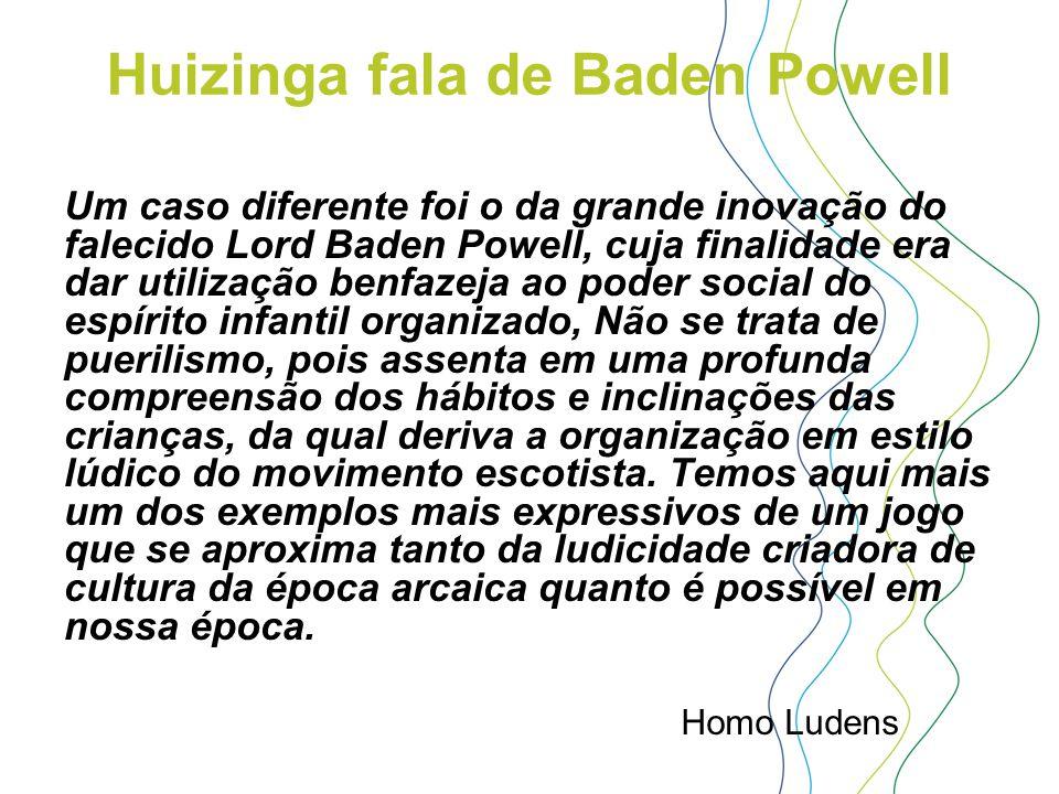 Huizinga fala de Baden Powell