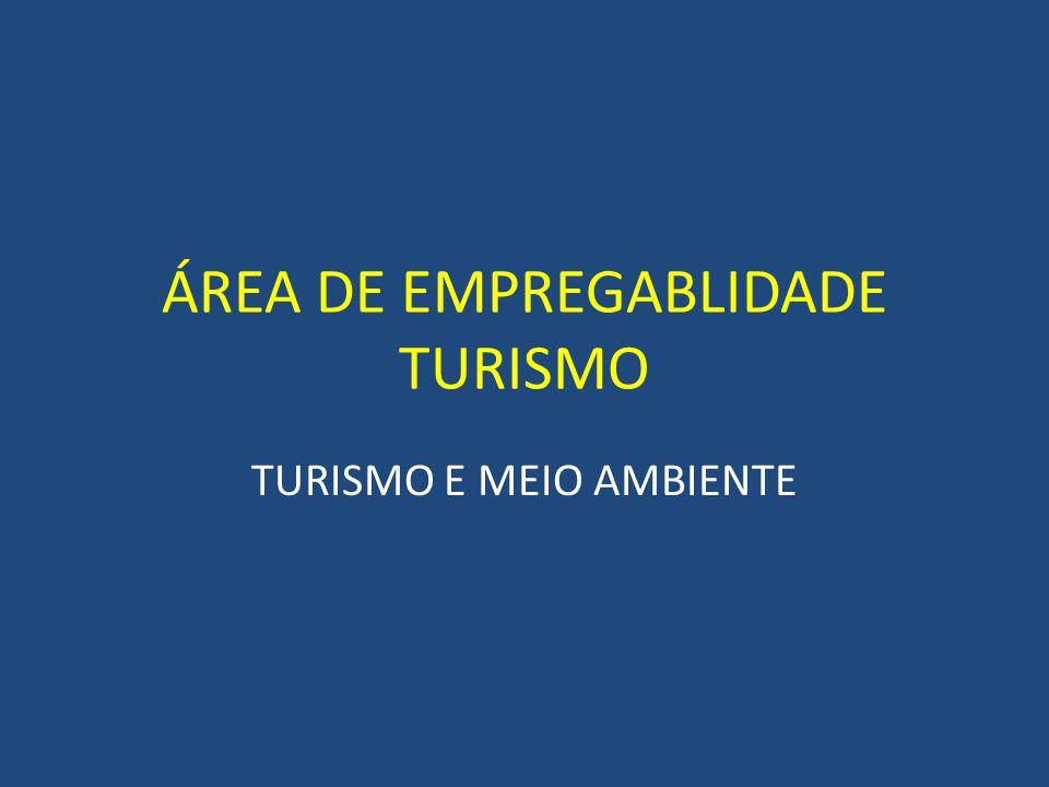 ÁREA DE EMPREGABLIDADE TURISMO