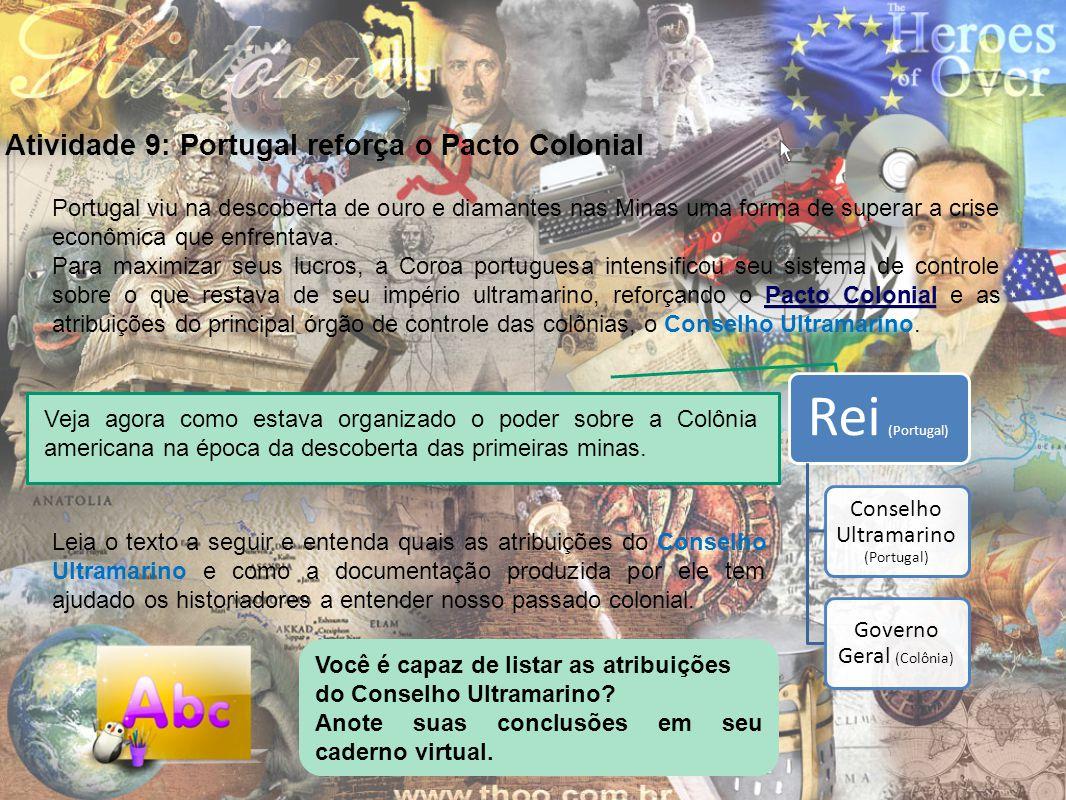 Atividade 9: Portugal reforça o Pacto Colonial