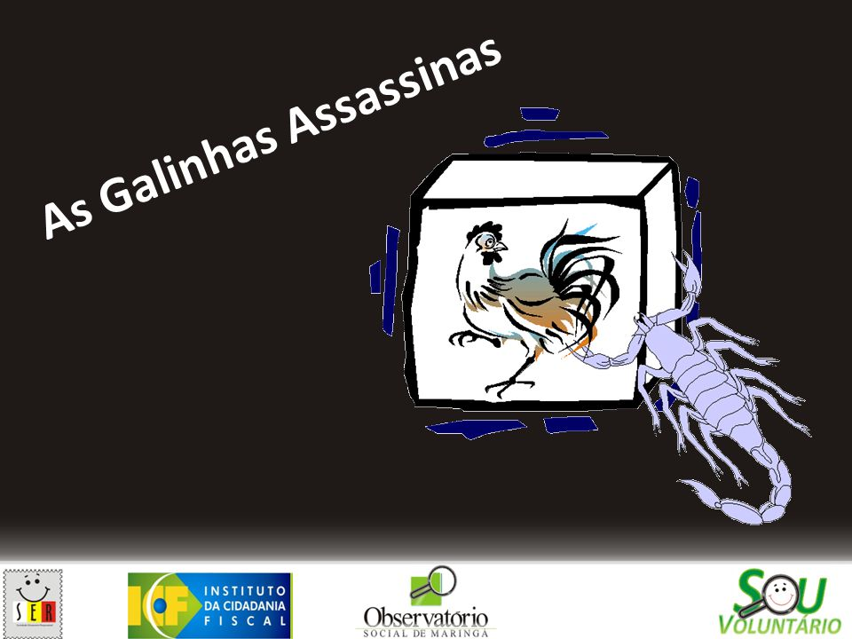 As Galinhas Assassinas