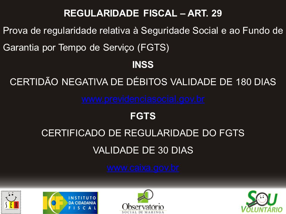 REGULARIDADE FISCAL – ART. 29