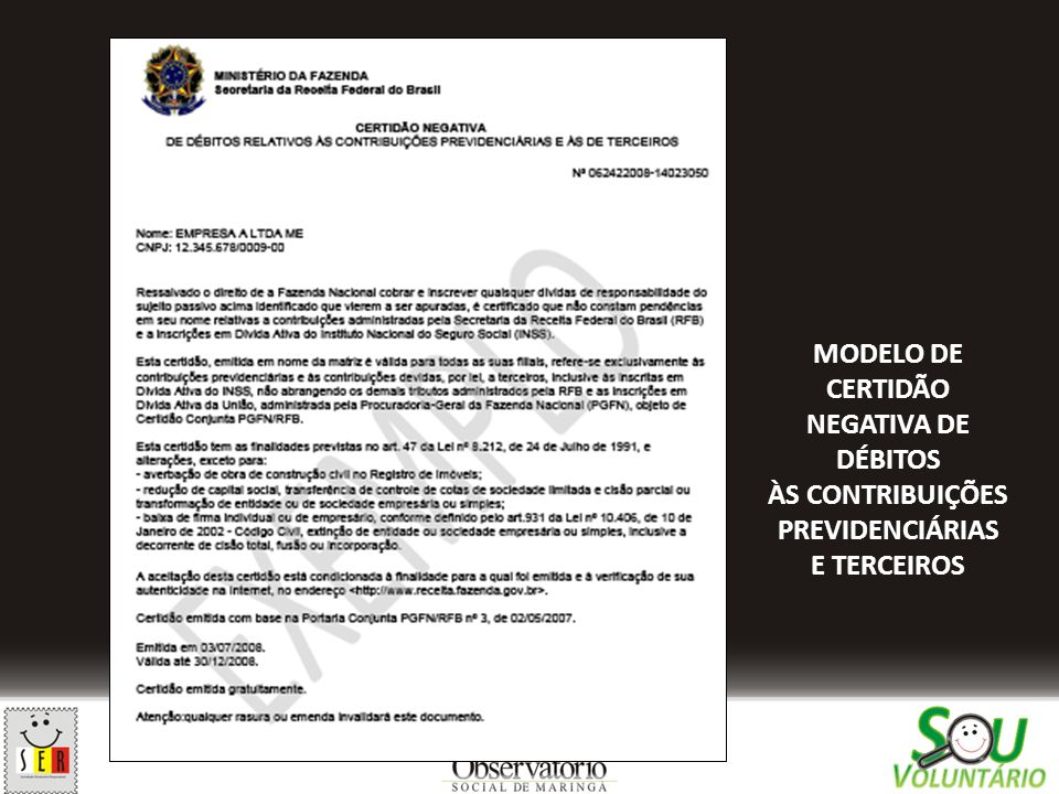 MODELO DE CERTIDÃO NEGATIVA DE DÉBITOS ÀS CONTRIBUIÇÕES PREVIDENCIÁRIAS E TERCEIROS