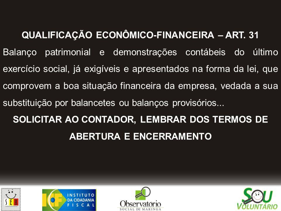 QUALIFICAÇÃO ECONÔMICO-FINANCEIRA – ART. 31