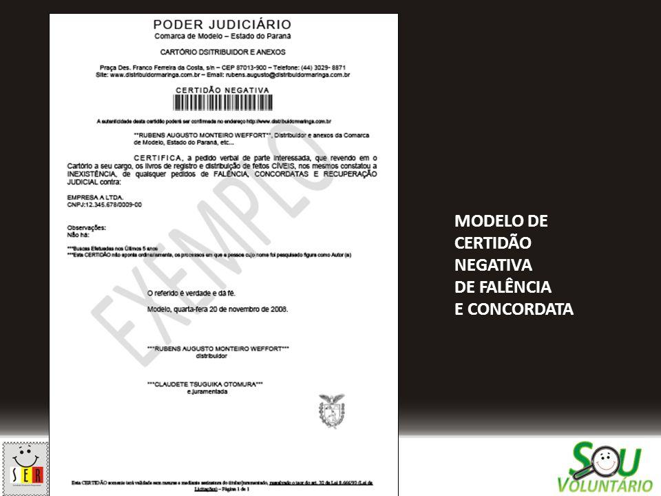 MODELO DE CERTIDÃO NEGATIVA DE FALÊNCIA E CONCORDATA