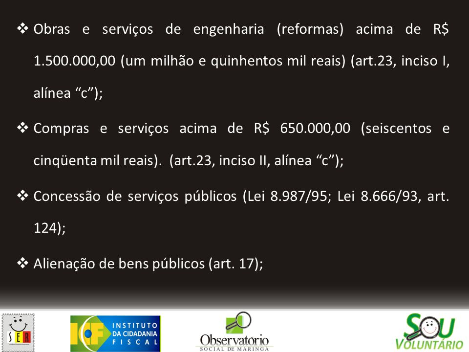 Obras e serviços de engenharia (reformas) acima de R$ 1. 500