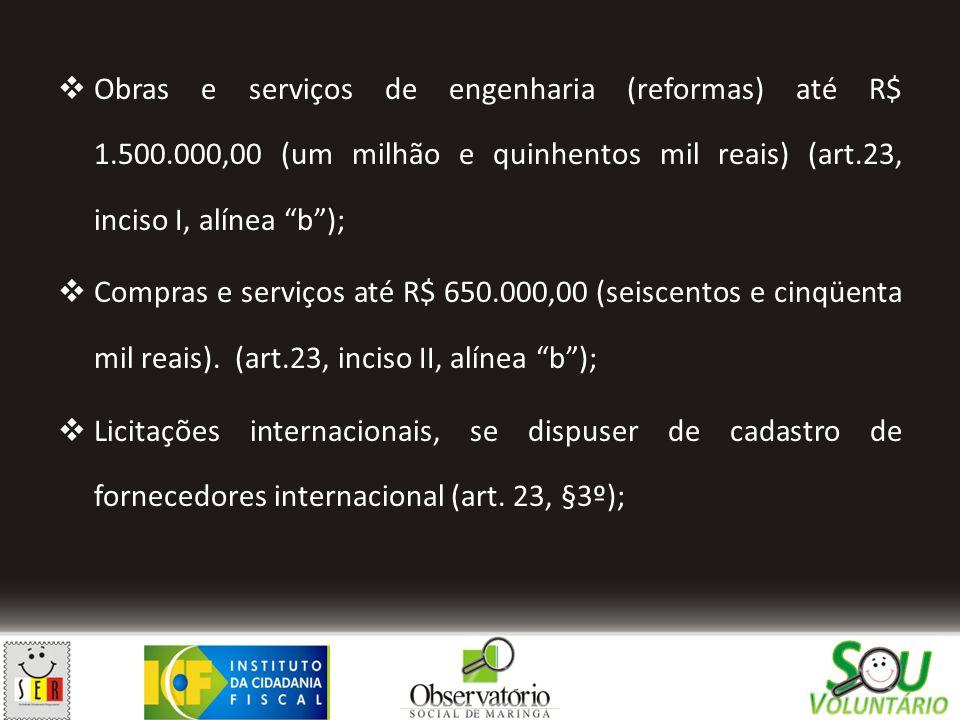 Obras e serviços de engenharia (reformas) até R$ 1. 500