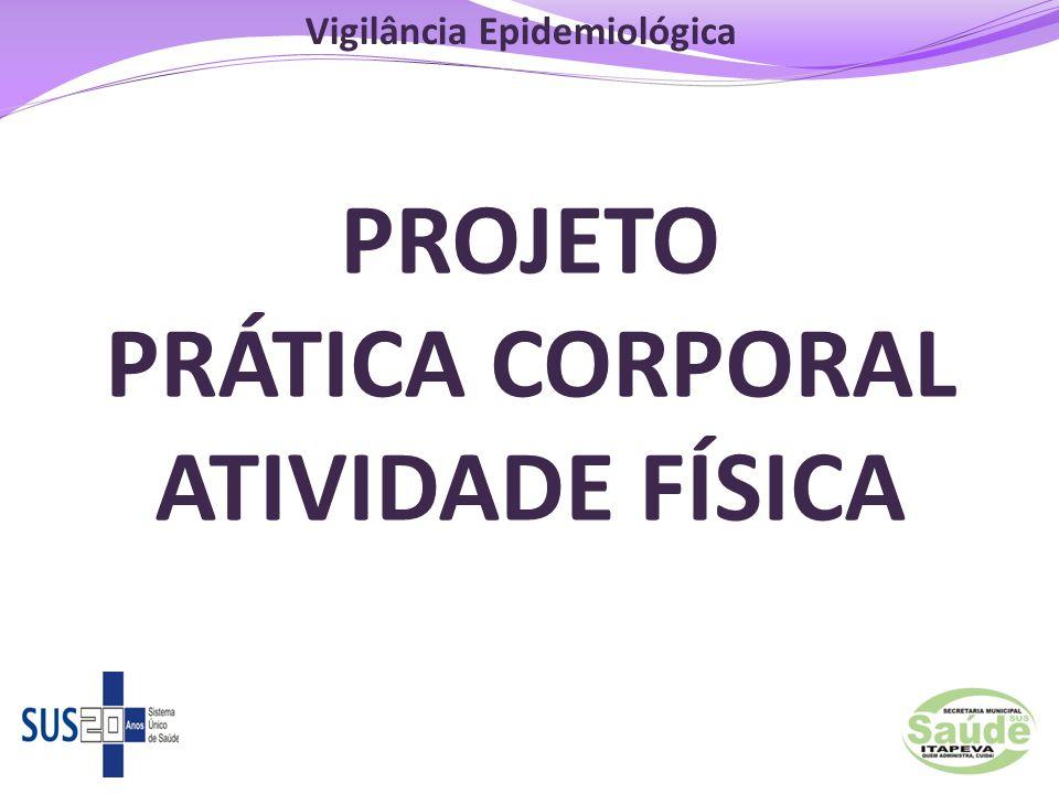 PROJETO PRÁTICA CORPORAL ATIVIDADE FÍSICA
