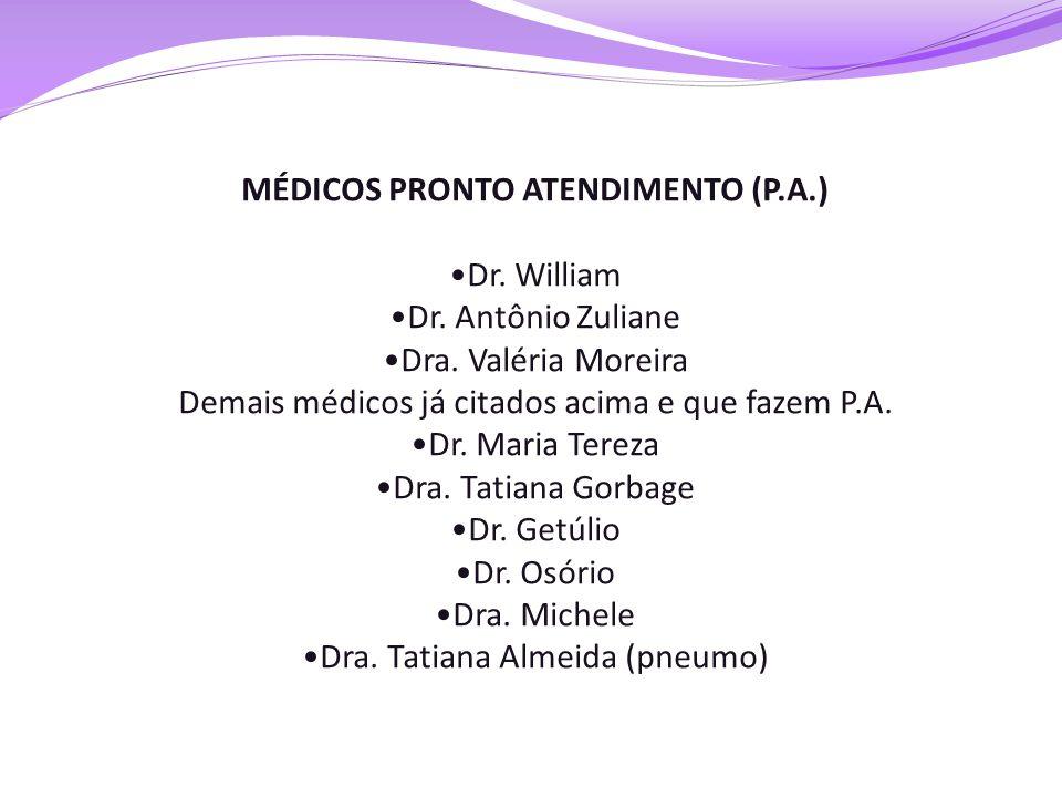 MÉDICOS PRONTO ATENDIMENTO (P.A.)