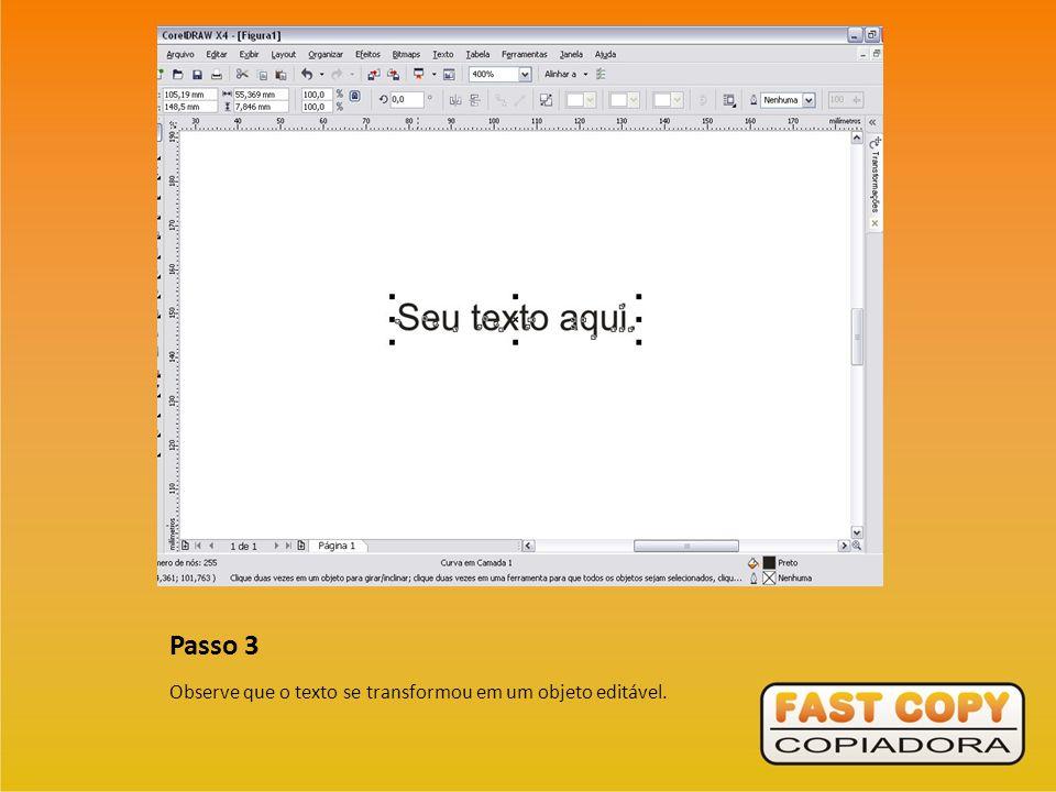 Passo 3 Observe que o texto se transformou em um objeto editável.