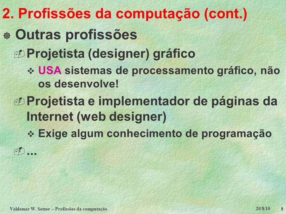 2. Profissões da computação (cont.)